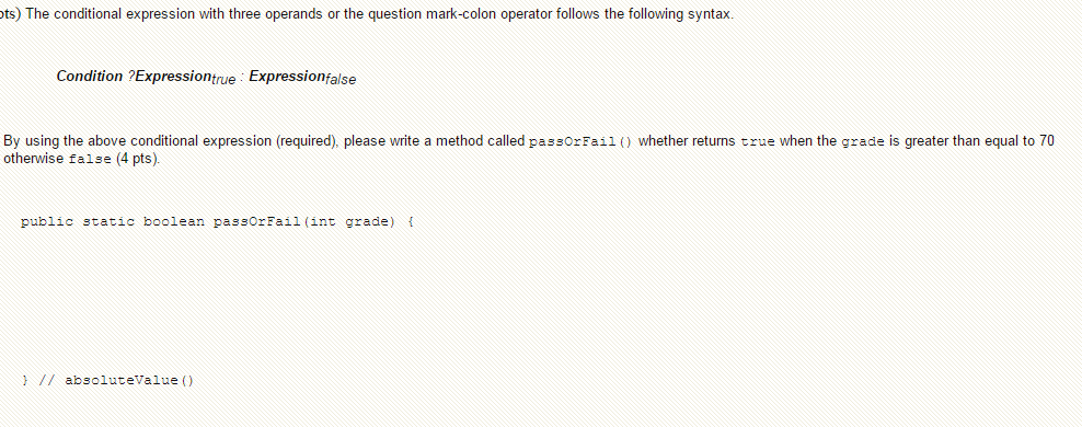 The Conditional Expression With Three Operands Or ...
