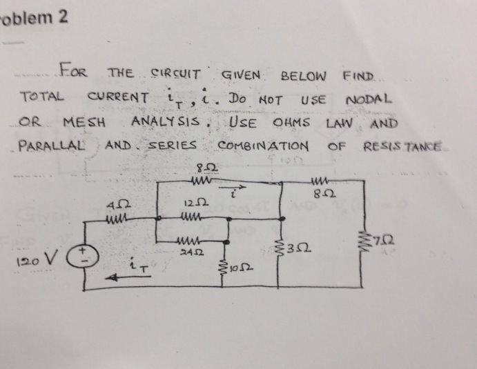 FOR THE GIVEN CIRCUIT GIVEN BELOW FIND TOTAL CURRE
