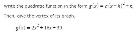 Write The Quadratic Function n The Form G(x) = A... | Chegg.com