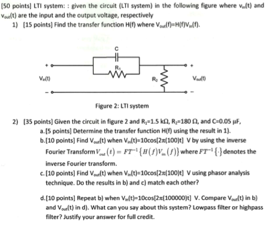 LTI system: : given the circuit (LTI system) in th