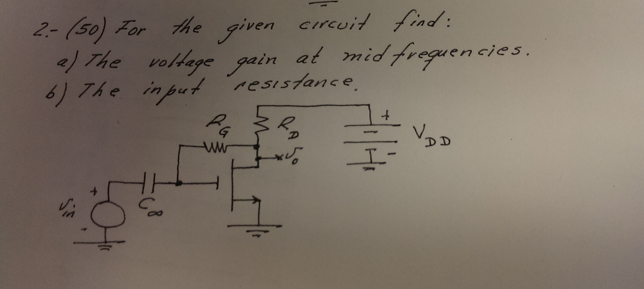 For the given circuit find: The voltage gain at mi