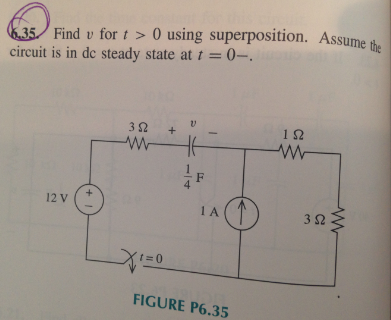 Find v for t > 0 using superposition. Assume the c