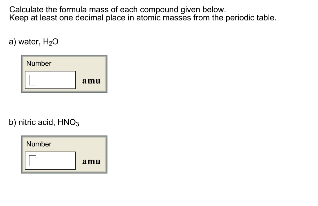 Calculate the formula mass of each compound given chegg calculate the formula mass of each compound given urtaz Gallery
