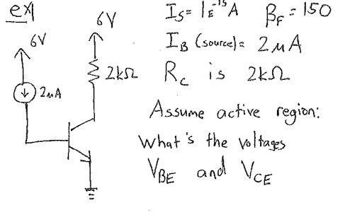 Assume active region: What's the voltages VBE and