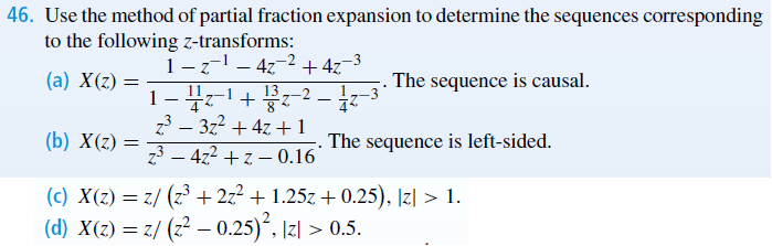 Use the method of partial fraction expansion to de