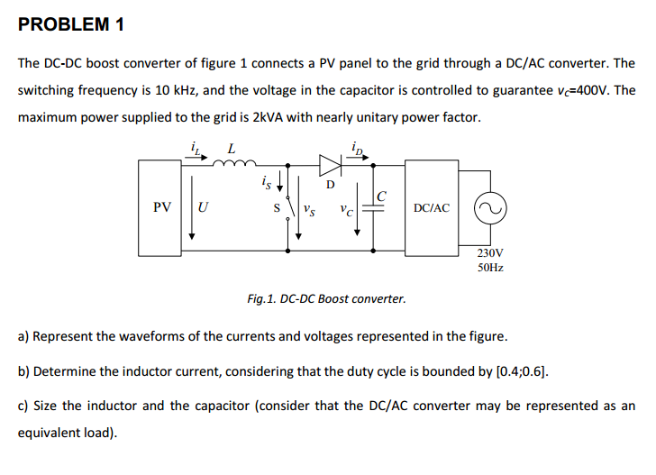 The DC-DC boost converter of figure 1 connects a P