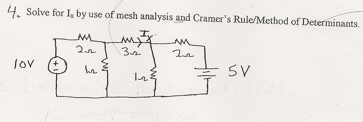 Solve for Ix by use of mesh analysis and Cramer's