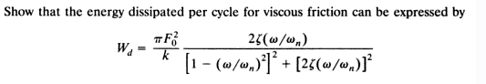 Show that the energy dissipated per cycle for visc