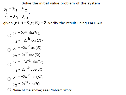 Solve the initial value problem of the system y1