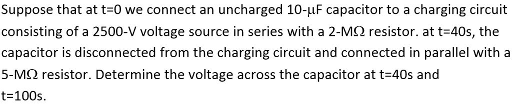 Suppose that at t=0 we connect an uncharged 10-mu