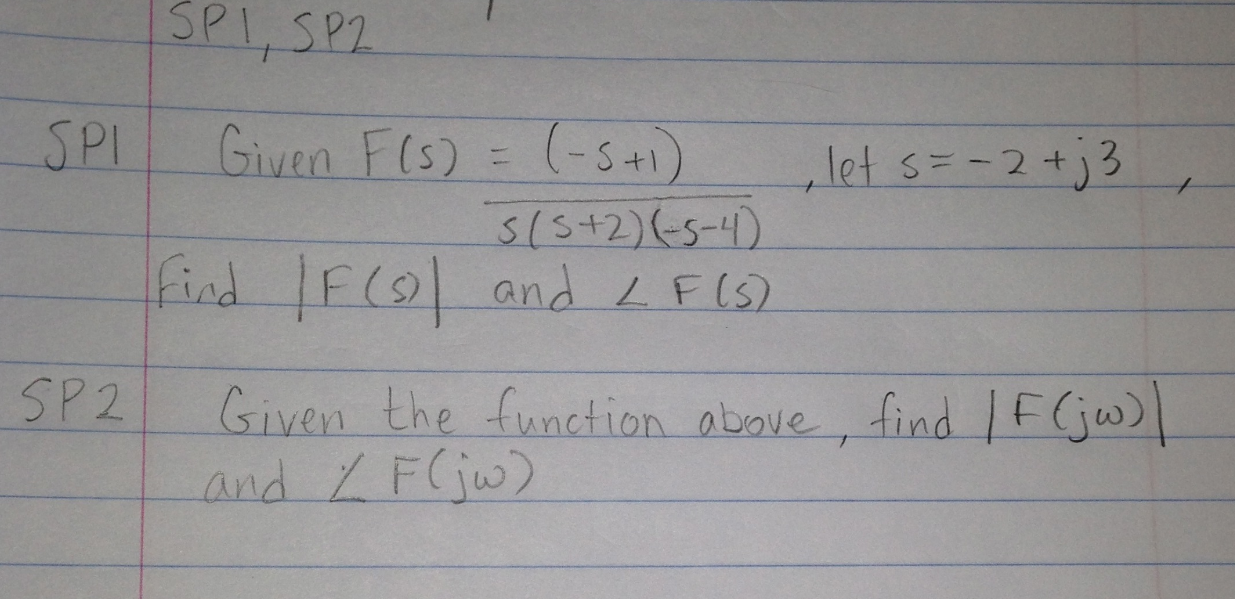 Give the function above, find /F(jw)/and L F (jw)
