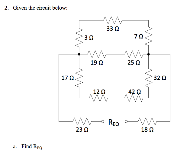 Given the circuit below: Find REQ