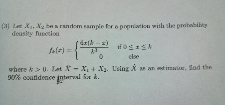 Let X1, X2 be a random sample for a population wit