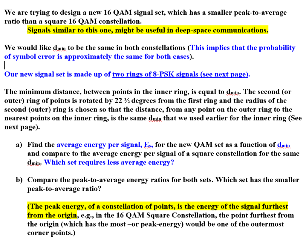 We are trying to design a now 16 qam signal set w chegg show transcribed image text we are trying to design a now 16 qam signal set which has a smaller peak to average ratio than a square 16 qam constellation biocorpaavc