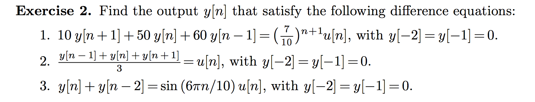 Find the output y[n] that satisfy the following di
