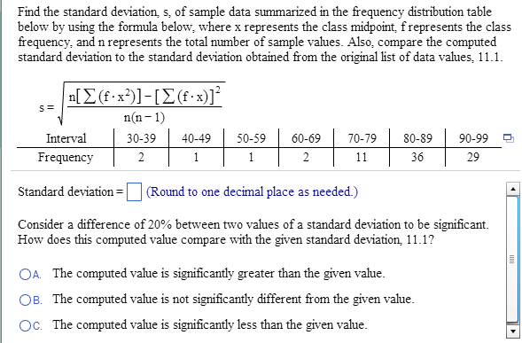 Find the standard deviation s of sample data sum chegg image for find the standard deviation s of sample data summarized in the frequency ccuart Image collections