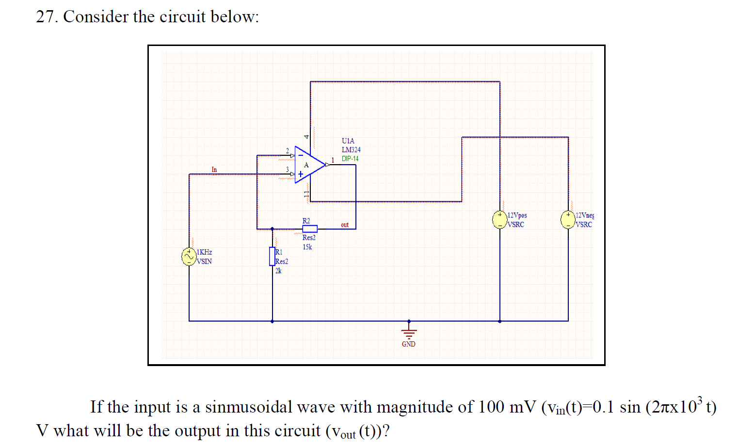 Consider the circuit below: If the input is a sin