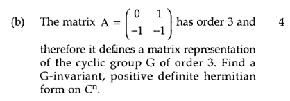 The Matrix A = (0 -1 1 - 1) Has Order 3 And Theref... | Chegg.com