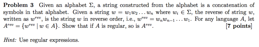 Given An Alphabet Sigma A String Constructed From