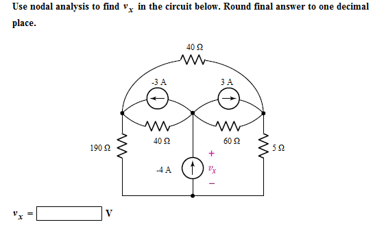 Use nodal analysis to find v x in the circuit belo