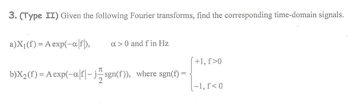 Given the following Fourier transforms, find the c