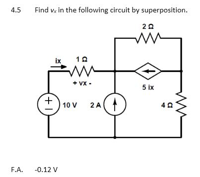 Find vx in the following circuit by superposition.