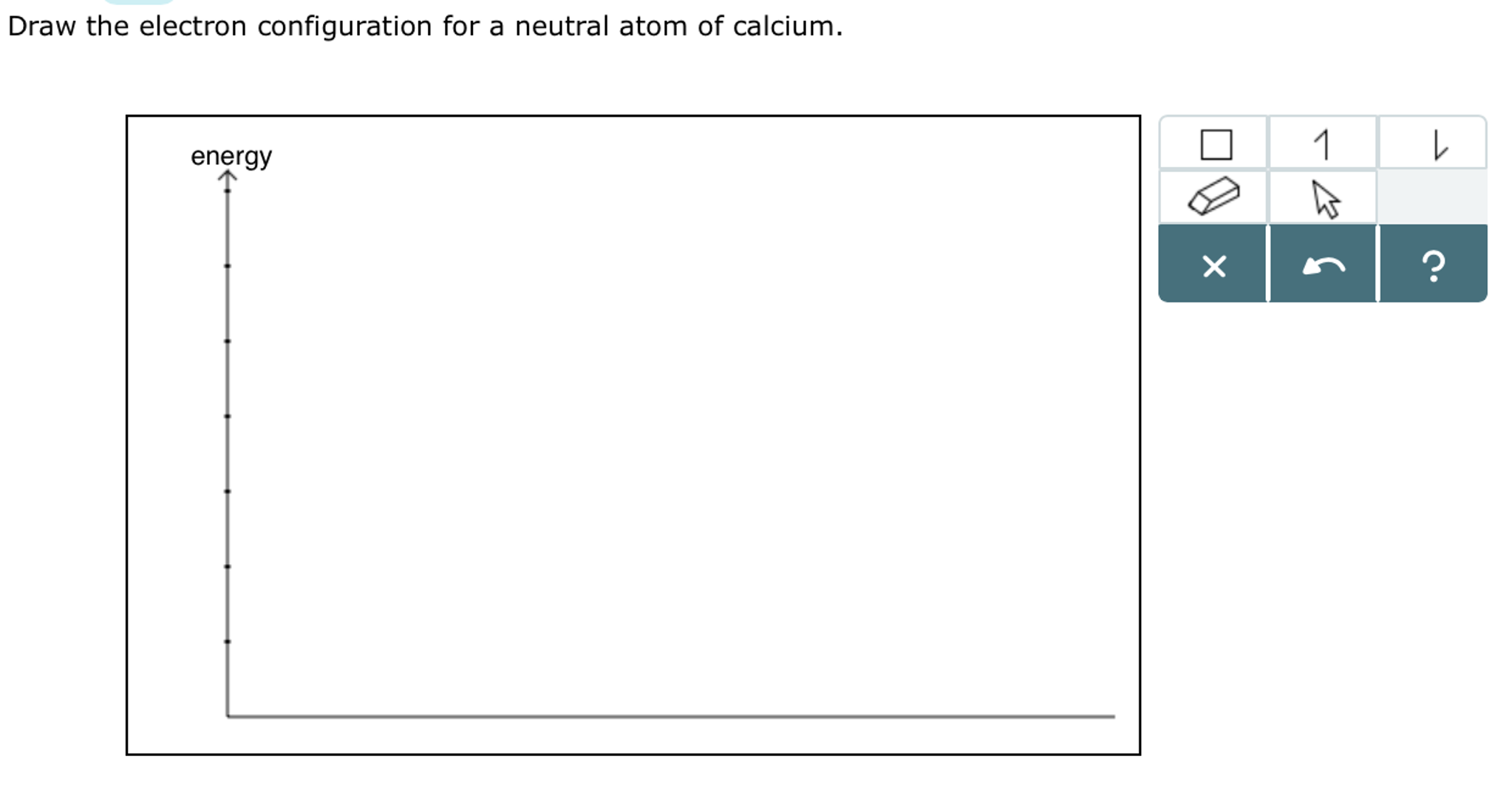 Solved draw the electron configuration for a neutral atom draw the electron configuration for a neutral atom of calcium energy enerav buycottarizona Choice Image