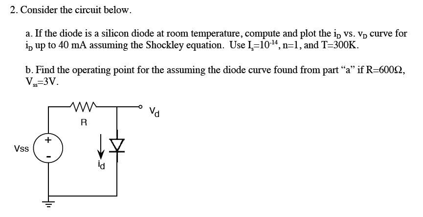 If the diode is a silicon diode at room temperatur