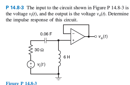 The input to the circuit shown in Figure P 14.8-3