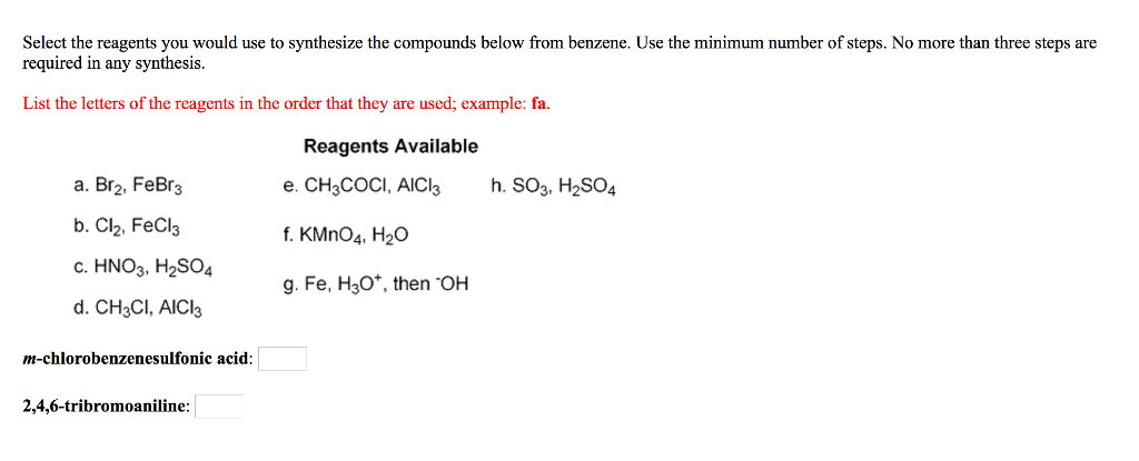 Select The Reagents You Would Use To Synthesize Compounds Below From Benzene Minimum Number Of Steps No More Than Three Are Required In