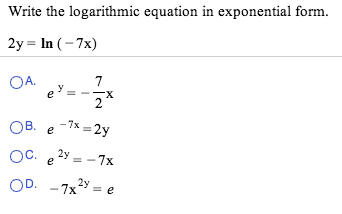 Write The Logarithmic Equation In Exponential Form... | Chegg.com