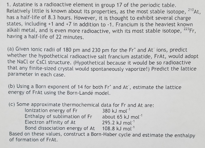 Astatine is a radioactive element in group 17 of t chegg astatine is a radioactive element in group 17 of the periodic table relatively little urtaz Gallery