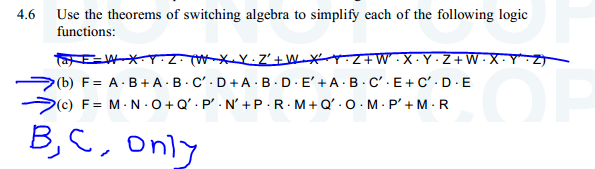 Use the theorems of switching algebra to simplify