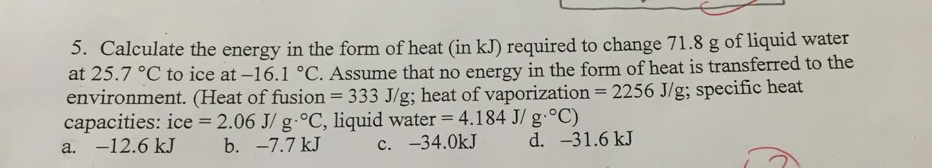 5. Calculate The Energy In The Form Of Heat (in KJ... | Chegg.com