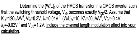 Determine the (W/L)p of the PMOS transistor in a C