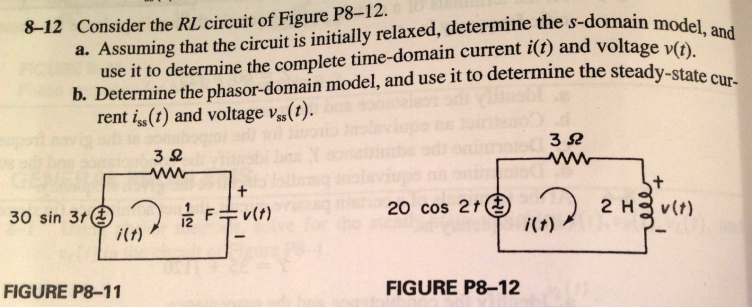 Consider the RL circuit of Figure P812. Assuming t