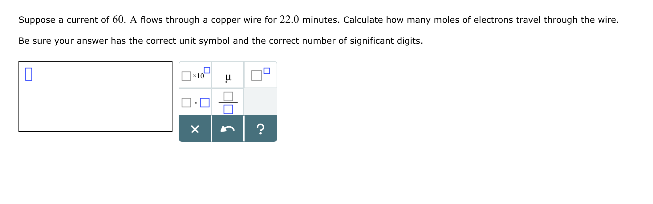 Solved suppose a current of 60 a flows through a copper question suppose a current of 60 a flows through a copper wire for 220 minutes calculate how many moles biocorpaavc