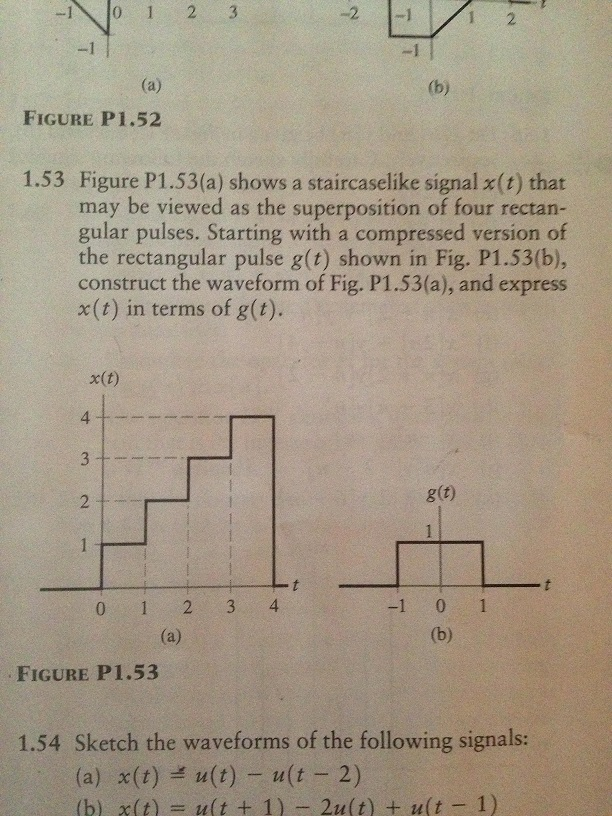 Figure P1 .53(a) shows a staircaselike signal x(t)