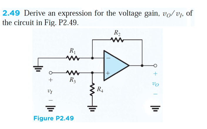 Derive an expression for the voltage gain, v0 / v1