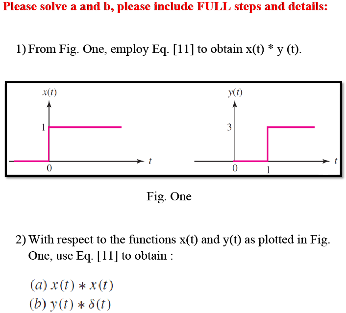 From Fig. One, employ Eq. [11] to obtain x(t) * y