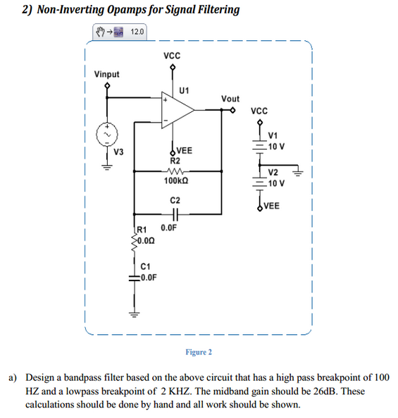 Design a bandpass filter based on the above circui