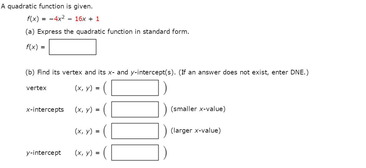 A Quadratic Function Is Given. F(x) = -4x^2 - 16x ... | Chegg.com