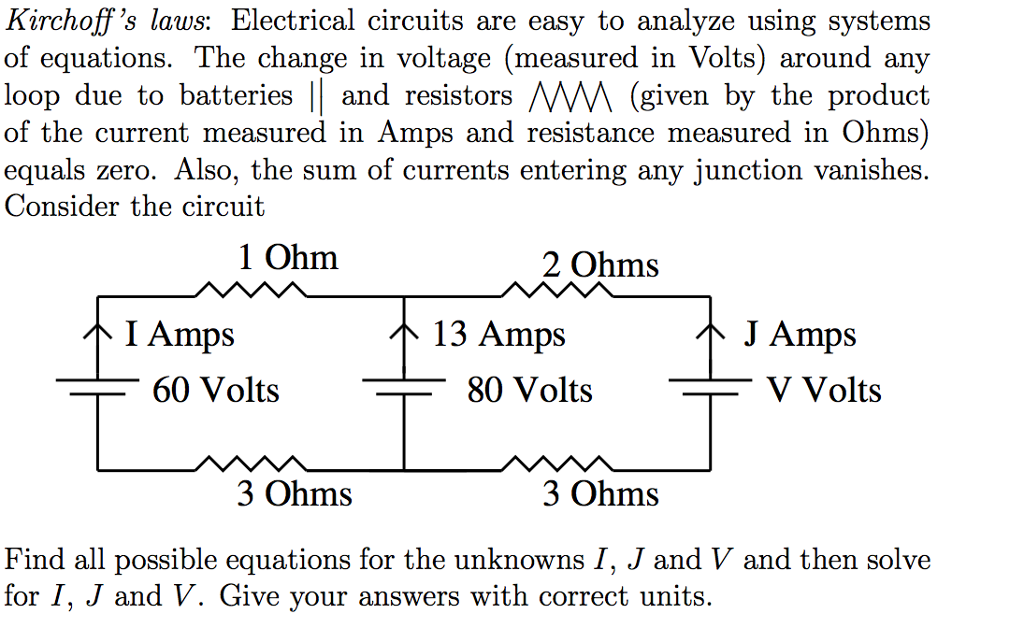 Solved: Kirchoff\'s Laws: Electrical Circuits Are Easy To A ...