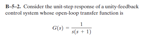 Consider the unit-step response of a unity-feedbac
