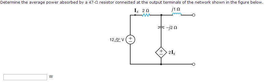 Determine the average power absorbed by a 47-Ohm r