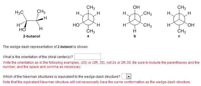 The wedge-dash representation of 2-butanol is show