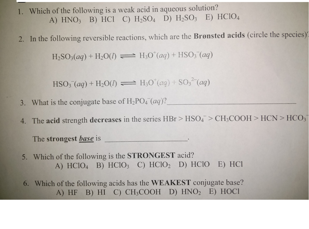 Which of the following is a weak acid in aqueous s