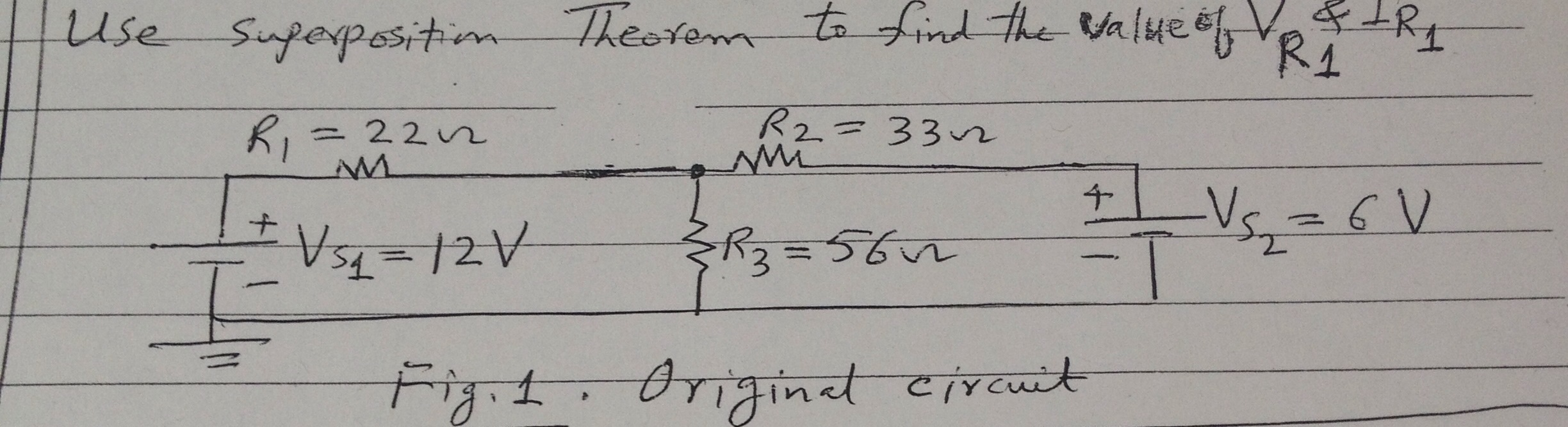 Use superposition theorem to fin the value of VR1