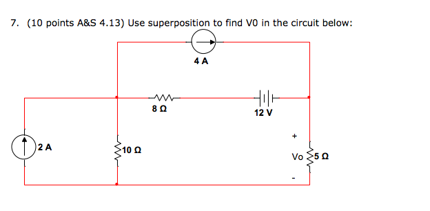 Use superposition to find VO in the circuit below: