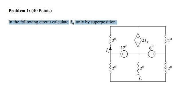 In the following circuit calculate I 0 only by sup
